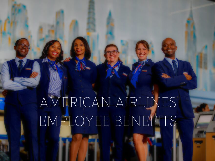 American Airlines Employee Benefits